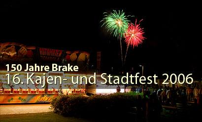 150 Jahre Brake, Braker Kajen- und Stadtfest 2006