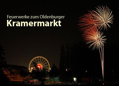 Kramermarkt in Oldenburg, Feuerwerk: Eröffnungsfeuerwerk, Lichterspektakel und Abschlussfeuerwerk