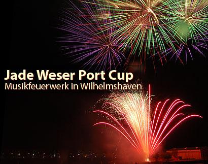 Jade Weser Port Cup Feuerwerk 2009 in Wilhelmshaven